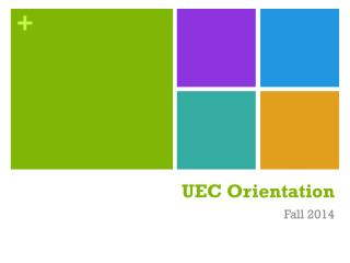 UEC Orientation