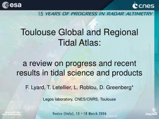 Toulouse Global and Regional  Tidal Atlas:
