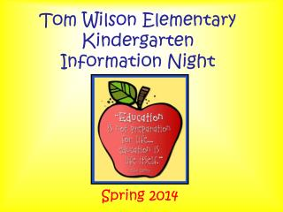 Tom Wilson Elementary Kindergarten  Information Night
