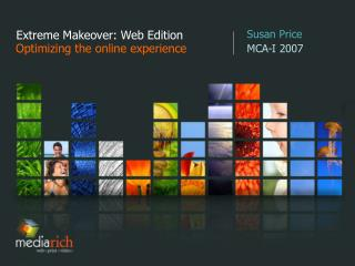 Extreme Makeover: Web Edition