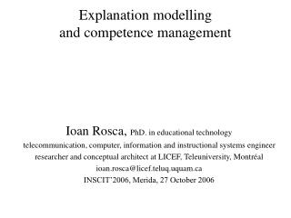 Explanation modelling  and competence management