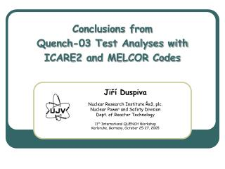 Conclusions from  Quench-03 Test Analyses with ICARE2 and MELCOR Codes