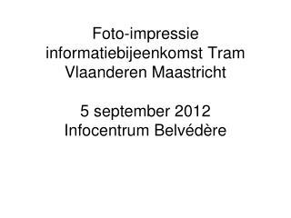 Foto-impressie informatiebijeenkomst TVM