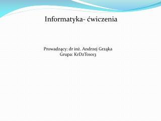 Informatyka- ćwiczenia