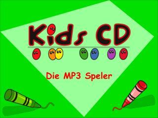 Die MP3 Speler