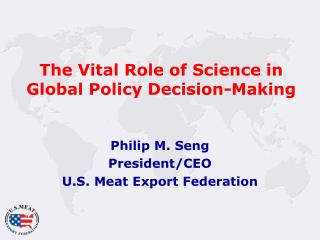 The Vital Role of Science in Global Policy Decision-Making