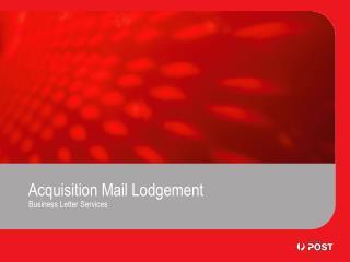 Acquisition Mail Lodgement