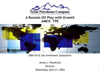 A Russian Oil Play with Growth AMEX: TPE