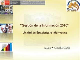 """""""Gestión de la Información 2010"""""""