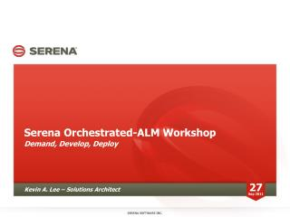 Serena Orchestrated-ALM Workshop
