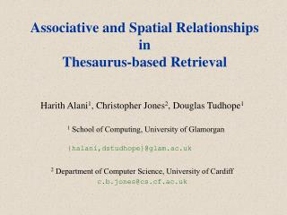 Associative and Spatial Relationships  in Thesaurus-based Retrieval