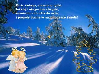 Gdy przyjdą Święta w srebrnej bieli, gdy Stary Rok w Nowy się zamieni