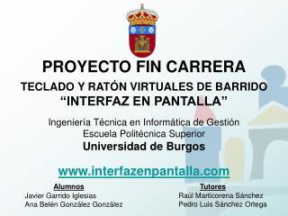 PROYECTO FIN CARRERA TECLADO Y RAT�N VIRTUALES DE BARRIDO �INTERFAZ EN PANTALLA�