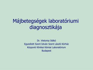 Májbetegségek laboratóriumi diagnosztikája