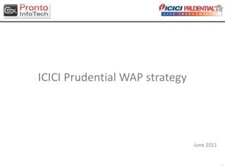 ICICI Prudential WAP strategy June 2011