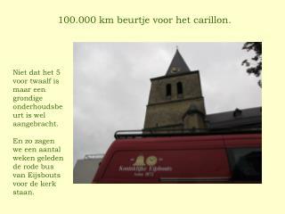 100.000 km beurtje voor het carillon.