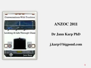 ANZOC 2011  Dr Jann Karp PhD j.karp@bigpond