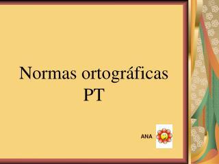 Normas ortográficas PT