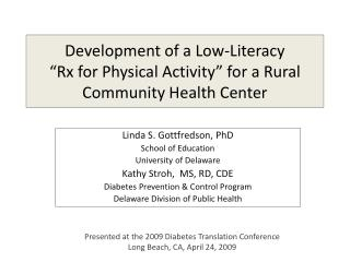 Development of a Low-Literacy   Rx for Physical Activity  for a Rural Community Health Center