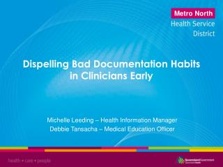 Dispelling Bad Documentation Habits in Clinicians Early