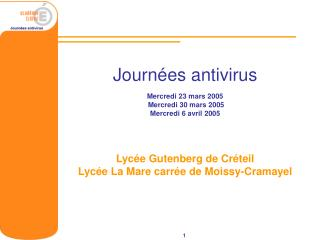 Journées antivirus