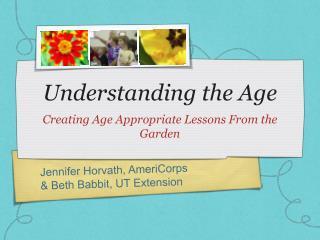 Understanding the Age