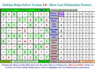 Sudoku-Help + Solver Version  3.0  - Show Last Elimination Feature