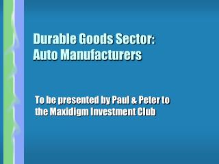 Durable Goods Sector: Auto Manufacturers