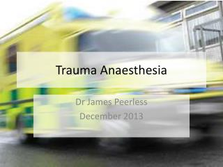 Trauma Anaesthesia
