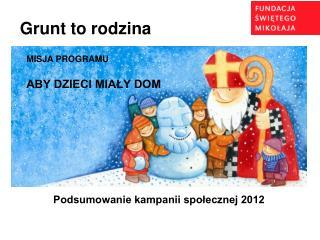 Podsumowanie kampanii społecznej 2012