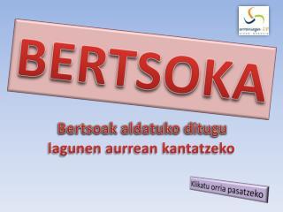 BERTSOKA