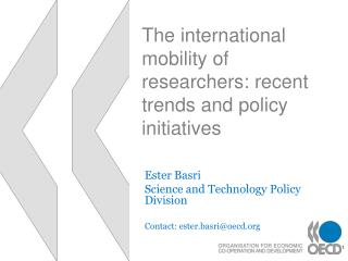 The international mobility of researchers: recent trends and policy initiatives