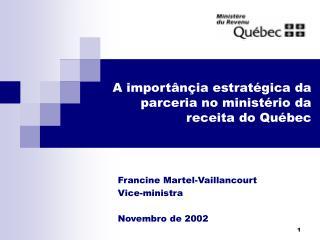 A importânçia estratégica da parceria no ministério da receita do Québec