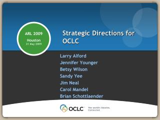 Strategic Directions for OCLC