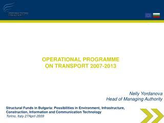 OPERATIONAL PROGRAMME ON TRANSPORT 2007-2013
