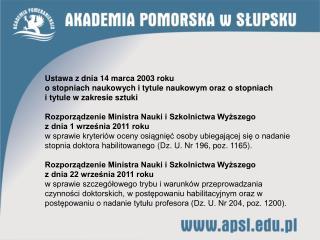 Ustawa z dnia 14 marca 2003 roku o stopniach naukowych i tytule naukowym oraz o stopniach