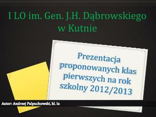 Prezentacja proponowanych klas pierwszych na rok szkolny 2012/2013