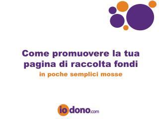Come promuovere la tua pagina di raccolta fondi in poche semplici mosse
