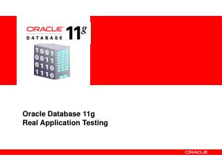 Oracle Database 11g Real Application Testing