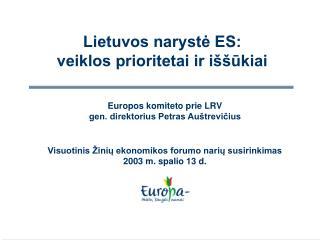 Lietuvos narystė ES:  veiklos prioritetai ir iššūkiai