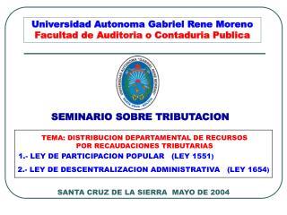 Universidad Autonoma Gabriel Rene Moreno Facultad de Auditoria o Contaduria Publica