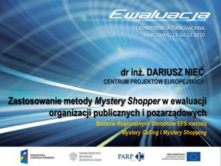 Zastosowanie metody  Mystery Shopper w ewaluacji organizacji publicznych i pozarządowych