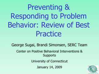 Preventing  Responding to Problem Behavior: Review of Best Practice