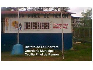 Distrito de La Chorrera, Guardería Municipal Cecilia Pinel de Remón