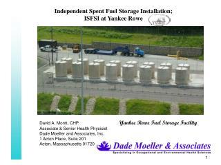 Independent Spent Fuel Storage Installation; ISFSI at Yankee Rowe