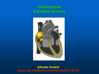 Cardiopat�as Estudios cl�nicos