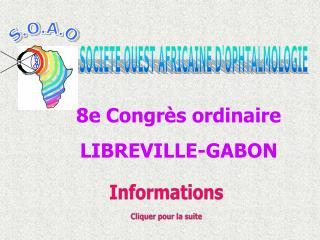 8e Congr�s ordinaire  LIBREVILLE-GABON