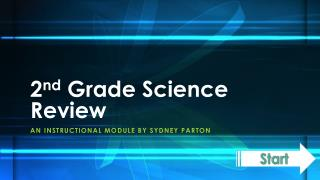 2 nd  Grade Science Review