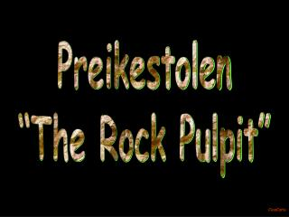 "Preikestolen ""The Rock Pulpit"""