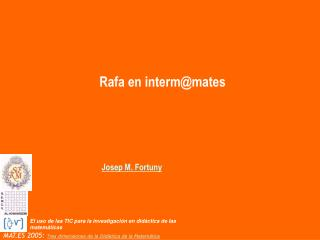 Rafa en interm@mates